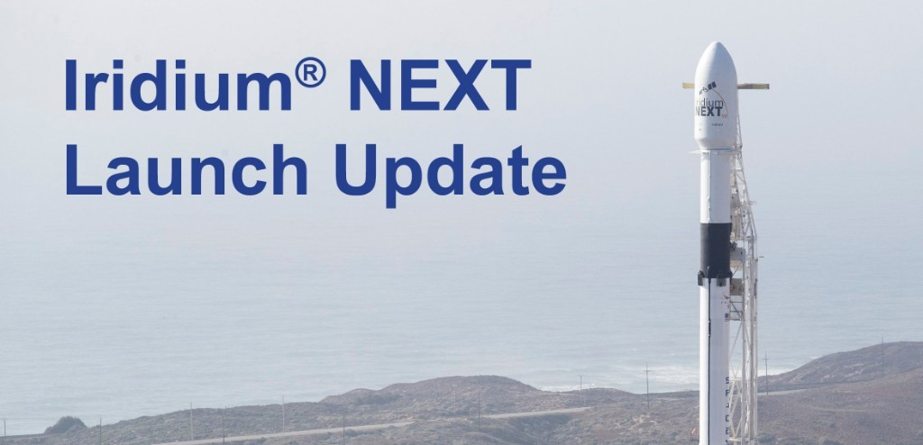 Iridium Next Launch Update